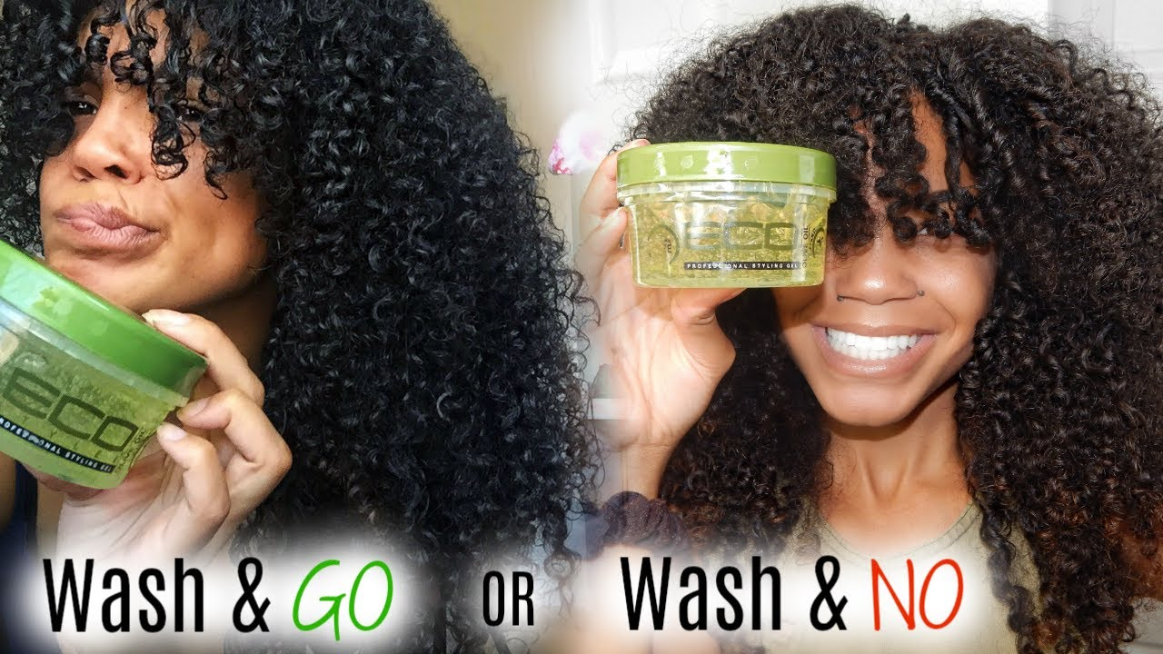 Wash Go Or Wash No Ft Olive Oil Eco Styler Gel Youtube