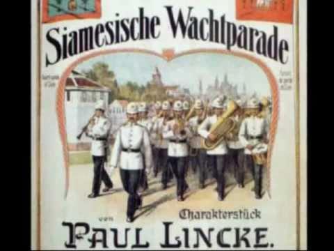 Paul Lincke : Siamesische Wachtparade ( Siamese Patrol March ) - Historic Old Recording