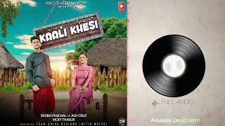 Kaali Khesi (Audio) | Haryanvi DJ Song 2018 | Vicky Thakur | Anjali Raghav | Shubh Panchal