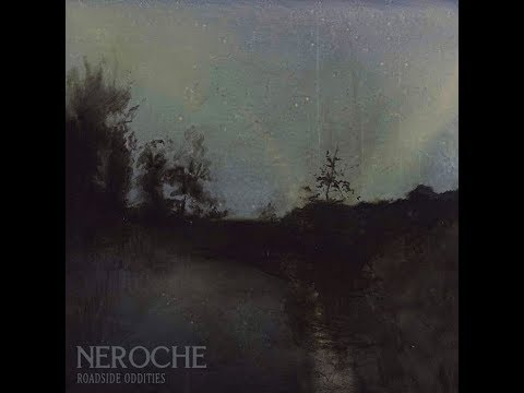Neroche - Day In, Day Out