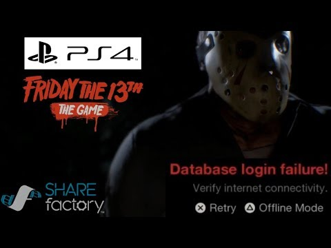 Database Login Failure issues - Friday the 13th the game PS4 - launch problems and bugs