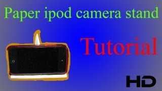 how to make a paper iPod/iPhone/iPad camera stand (tutorial) (Adjustable)