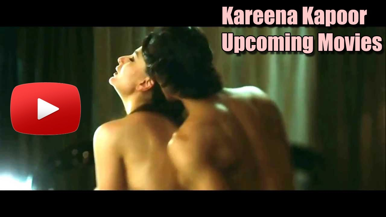 Kareena Kapoor Upcoming And New Movies List - Youtube-9351