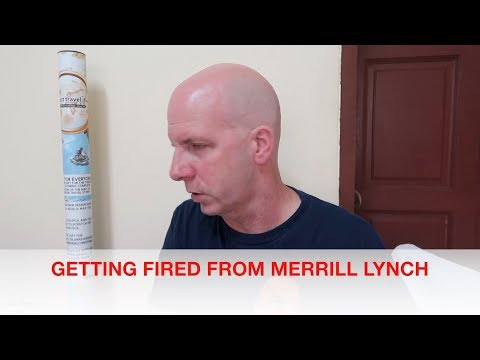 Getting Fired From Merrill Lynch