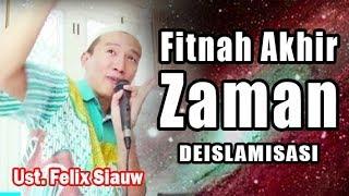 (LIVE)  Fitnah Akhir Zaman : DEISLAMISASI      Ust. Felix Siauw