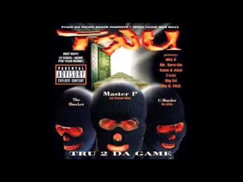 TRU - Ghetto Thang
