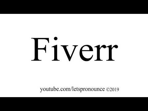 How to Pronounce Fiverr