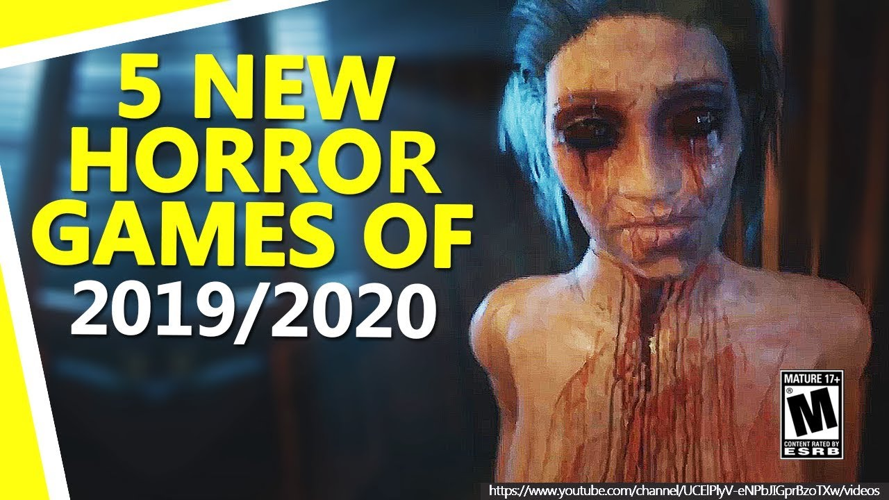 Horror Games 2020.5 New Upcoming Horror Games Of 2019 And 2020