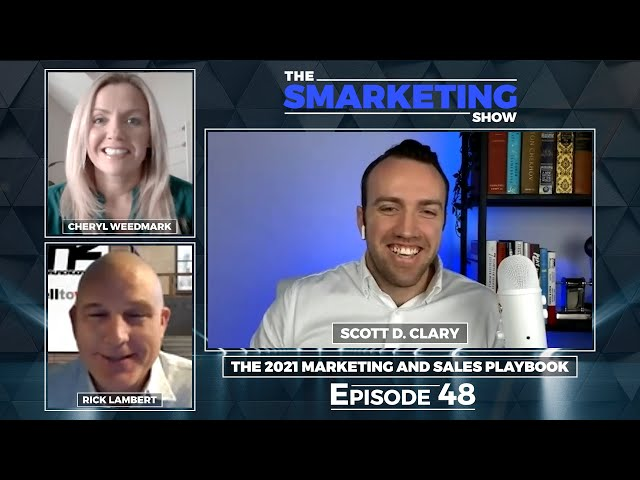 Social Selling & Influencer Marketing with Scott D Clary - The Smarketing Show - Episode 48