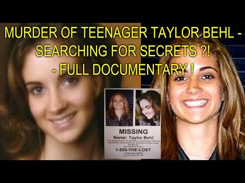 MURDER OF TEENAGER TAYLOR BEHL - SEARCHING FOR SECRETS ?! - FULL DOCUMENTARY