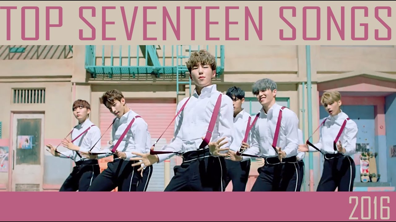 TOP 20 SEVENTEEN SONGS