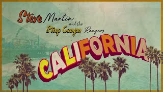 Steve Martin and the Steep Canyon Rangers - California (Official Lyric Video)