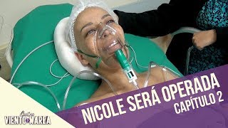 Nicole será operada   Contra Viento y Marea   Capítulo 2
