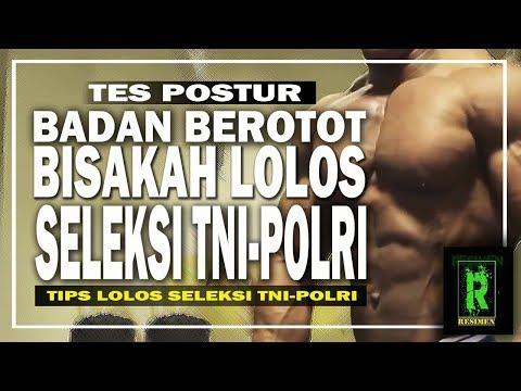 TES POSTUR SELEKSI TNI POLRI