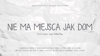 KYLO - Nie ma miejsca jak dom (Prod. Common Cause&TheBeatPlug) [EP]