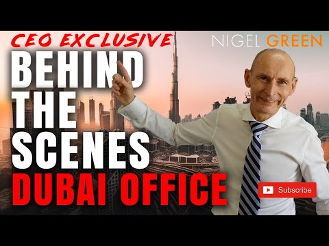Dubai Behind the Scenes Office Tour! Nigel Green deVere CEO