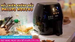 Đập Hộp Nồi Chiên Không Dầu Philips HD9240 - sieuthigiadinhnho.com