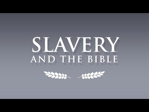 The Answering Atheists Series - Slavery and the Bible