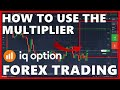 How to use the Multiplier with IQ Option Forex Trading ...