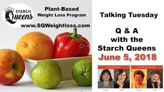 Talking Tuesday Q & A with the Starch Queens - June 5, 2018
