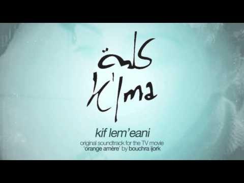 kif lm3ani
