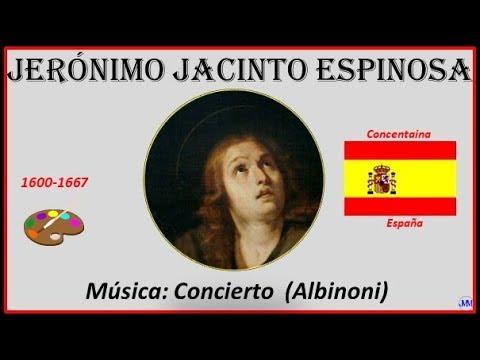 Espinosa, Jerónimo Jacinto (1600-1667) Concentaina (España) Música: Concierto (Albinoni)
