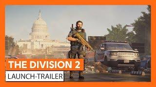 THE DIVISION 2 LAUNCH-TRAILER (OFFIZIELL) Ubisoft [DE]
