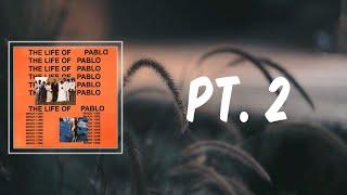 Pt 2 (Lyrics) - Kanye West
