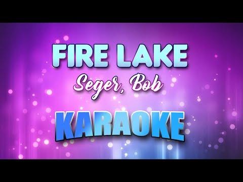 Seger, Bob - Fire Lake (Karaoke & Lyrics)
