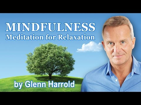 Mindfulness Meditation for Relaxation by Glenn Harrold