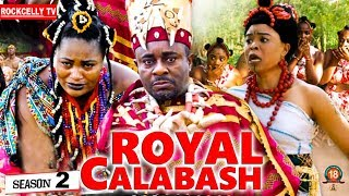 ROYAL CALABASH 2 New Movie EMEKA IKE 2019 NOLLYWOOD MOVIES