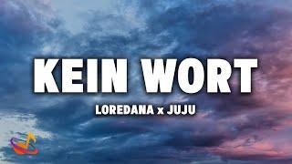 Loredana X Juju - Kein Wort Lyrics