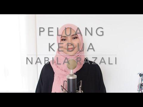 Peluang Kedua - Nabila Razali ( Cover By Aina Abdul )