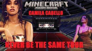 Camila Cabello - Never Be The Same Tour (Minecraft) (Download)