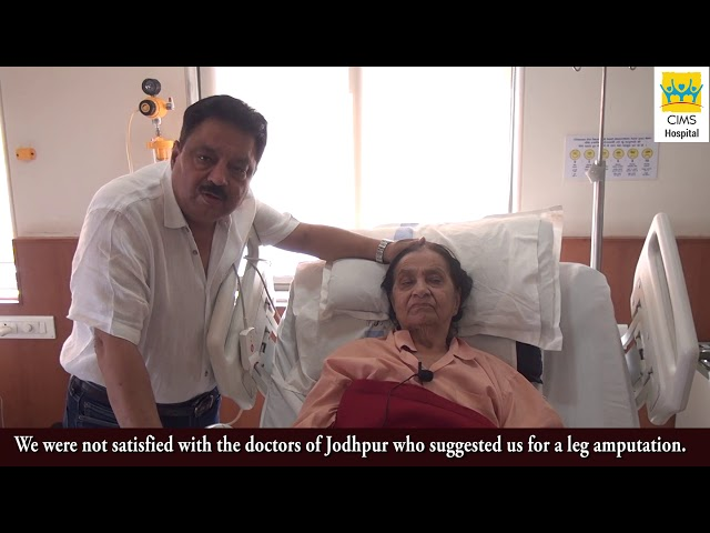 Leg Saved From Amputation - Dr. Pranav Shah. Patient Testimonial : CIMS Hospital