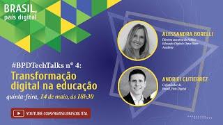 Live #BPDTechTalks nº 4 sobre transformação digital e educação com a advogada Alessandra Borelli