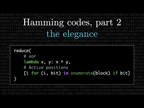 Hamming codes part 2, the elegance of it all