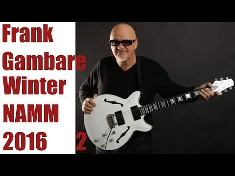 Winter NAMM 2016 Frank Gambale 2