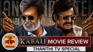 Kabali Movie Review by Thanthi TV | Rajinikanth | Radhika Apte | Pa. Ranjith – Thanthi TV