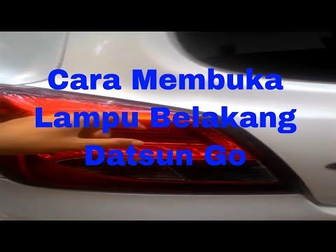 Cara Melepas Lampu Belakang Datsun Go, Datsun Go+ Panca