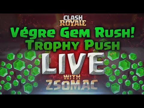 Végre Ittvan a Gem Rush! | Trophy Push | Clash Royale Magyarul