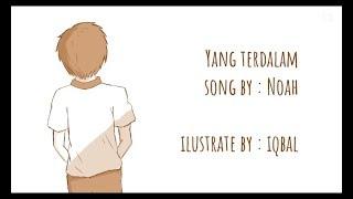 Gambar cover Noah - Yang terdalam [Animation Lyric video]