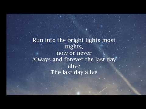 THE CHAINSMOKERS ft FLORIDA GEORGIA LINE-  LAST DAY ALIVE - LYRICS