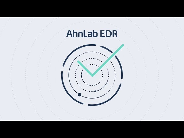 Why You Should Have Proper Visibility: AhnLab EDR
