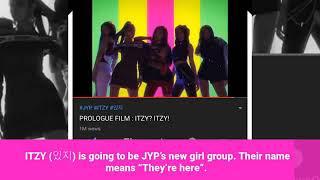ITZY-PRE DEBUT VS. DEBUT [JYP's new girl group]