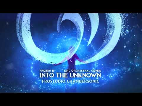 Into The Unknown - Epic Orchestral Cover (Instrumental) by Frostudio Chambersonic