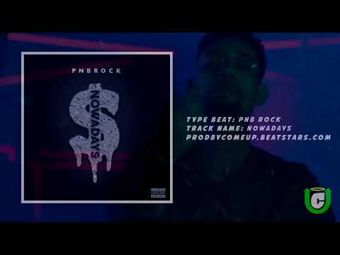 PnB Rock-  Nowadays Beat Remix [Prod. By ComeUp] Instrumental Remake