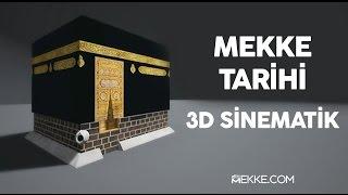 Mekke Tarihi   3D Sinematik [Türkçe Altyazılı]