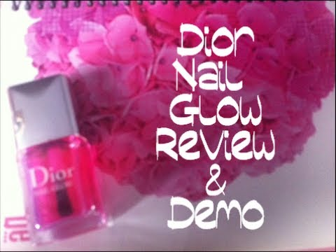 Dior Nail Glow Review and Demo - YouTube