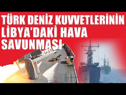 Türk Deniz Kuvvetlerinin Libya'daki Hava Savunması